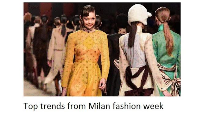 मिलान फैशन वीक से शीर्ष रुझान
