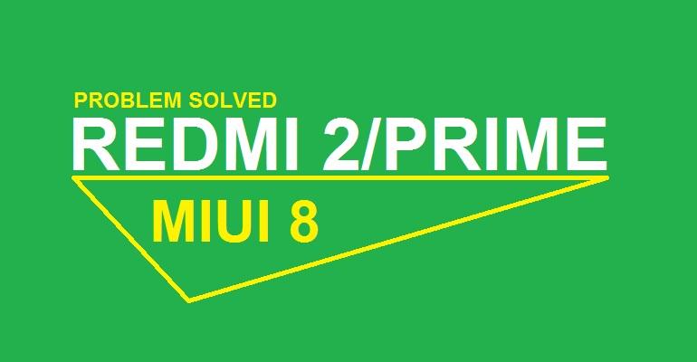 Mengatasi Sinyal Hilang dan Tidak Bisa Buka Pengaturan pada Xiaomi Redmi 2/Prime MIUI 8