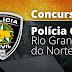 GOVERNO AUTORIZA REALIZAÇÃO DE CONCURSO PÚBLICO PARA A POLÍCIA CIVIL DO RN
