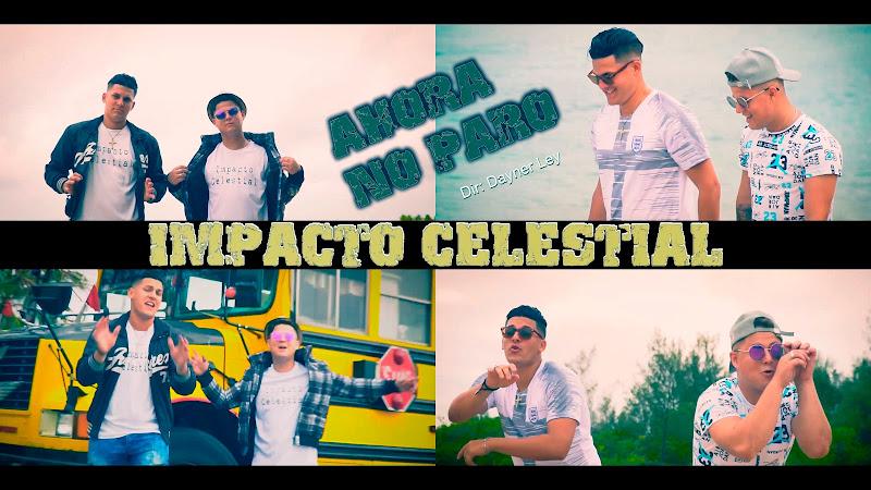 Impacto Celestial - ¨Ahora no paro¨ - Videoclip - Director: Dayner Ley. Portal Del Vídeo Clip Cubano. Música cubana. Reguetón. Cuba.