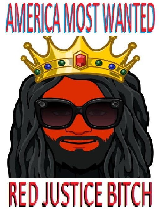 RED JUSTICE BITCH  AMERICA MOST WANTED