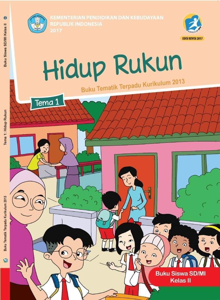 Buku Siswa Tematik SD Kelas II Tema 1 Hidup Rukun