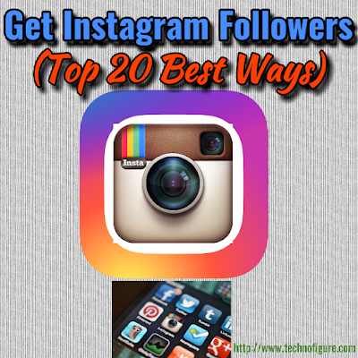 Get Instagram Followers - Top 20 Best Ways