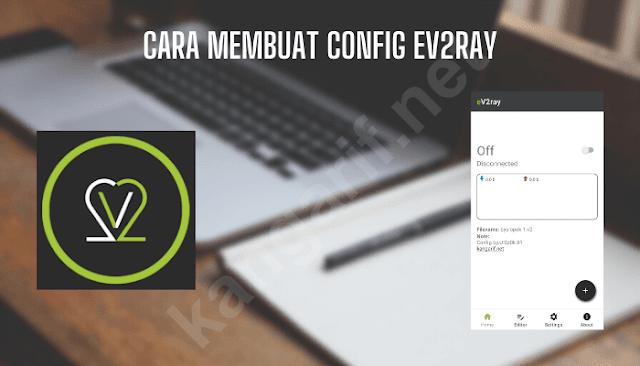 cara membuat config ev2ray