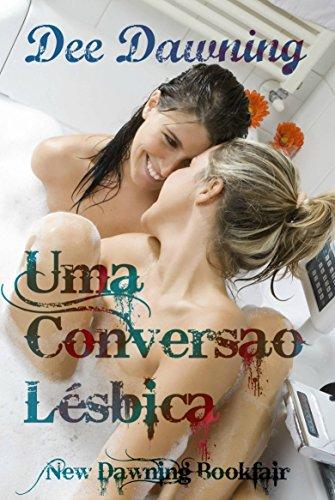 Uma Conversão Lésbica - Dee Dawning