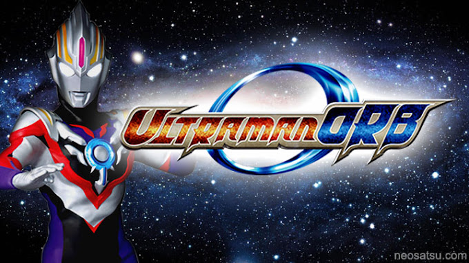 Ultraman Orb Batch Subtitle Indonesia