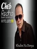 Cheb Redha-Khalini Ya Denya 2016