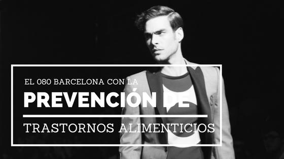 080 Barcelona Fashion, 080, ACAB, trastornos alimenticios, anorexia, bulimia,