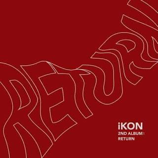 Download [Full Album] Return - iKON [MP3]