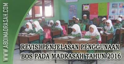 Penjelasan Penggunaan Dana BOS Pada Madrasah Tahun 2016