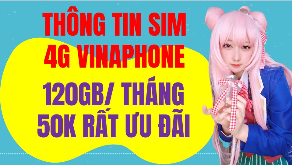 Gói sim 4G Vinaphone 120GB/tháng 50k