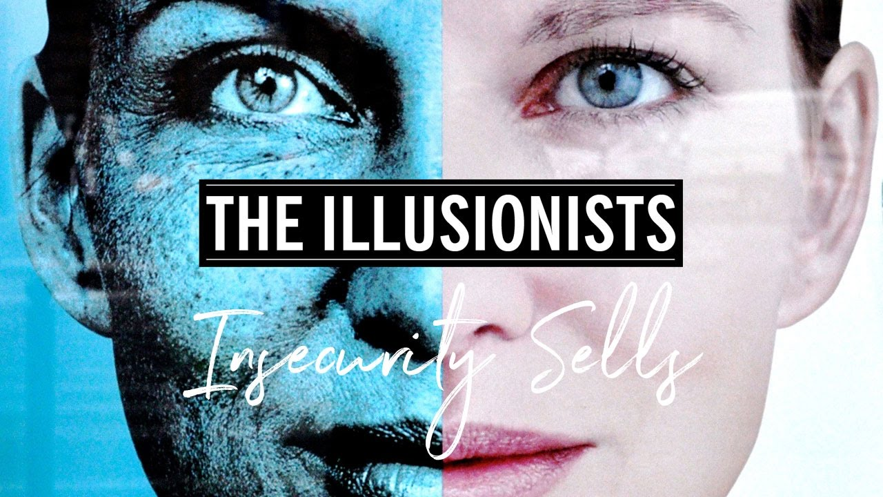 THE ILLUSIONISTS documentary - Insecurity Sells (dir. Elena Rossini)
