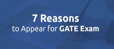 7 Reasons to appear for Gate Exam