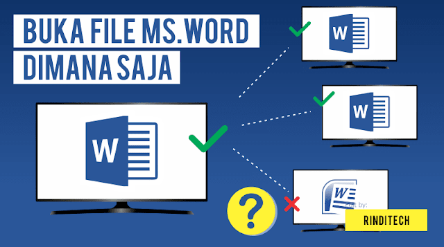 Cara Agar File Microsoft Word Bisa Dibuka di semua versi