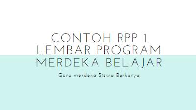 Contoh RPP 1 Lembar Program Merdeka Belajar