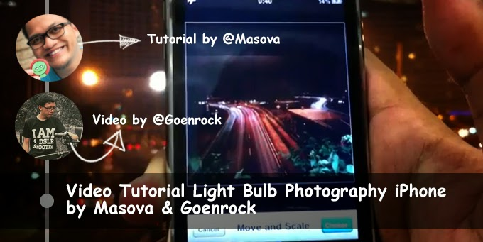 Video Tutorial Light Bulb Photography iPhone by Masova