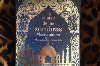 """""""La ciudad de las sombras"""" de Victoria Álvarez"""