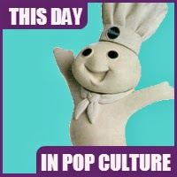 Poppin' Fresh, the Pillsbury Doughboy, was introduced to the world on March 18, 1965.