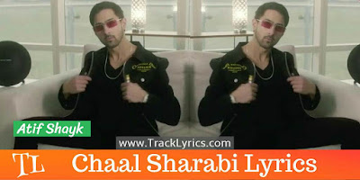 chaal-sharabi-song-lyrics