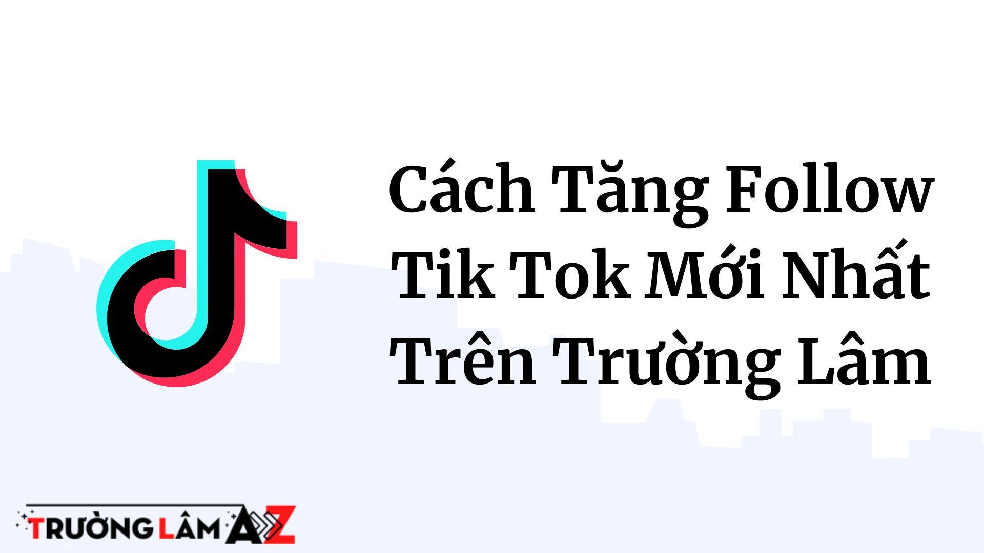 tang-follow-tik-tok