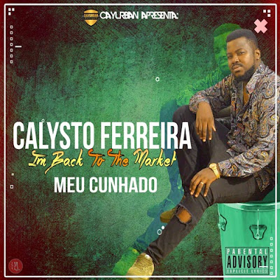 Calisto Ferreira - Meu Cunhado (2018) [Download]