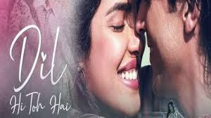 Dil Hi Toh Hai Full Lyrics Song - The Sky Is Pink - Arijit Singh