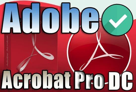 تحميل وتفعيل برنامج Adobe Acrobat Pro DC 2020.009.20074 اخر اصدار