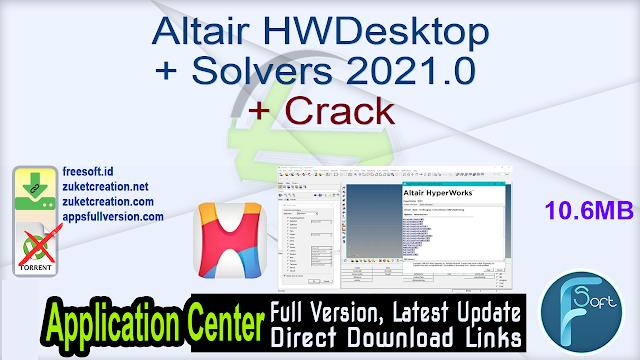 Altair HWDesktop + Solvers 2021.0 + Crack