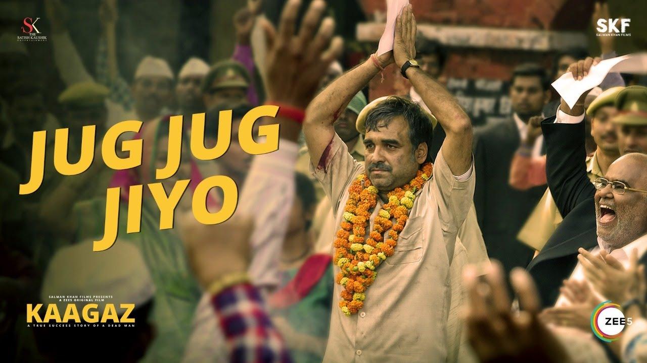 Jug Jug Jiyo Lyrics Kaagaz Rahul Jain