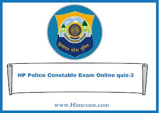 HP Police Constable Exam Online quiz-3