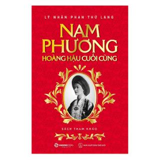 Nam Phương - Hoàng Hậu Cuối Cùng ebook PDF EPUB AWZ3 PRC MOBI