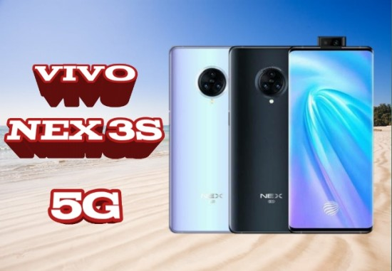 VIVO NEX 3S 5G Price Mobile Specification launched in China with excellent hardware