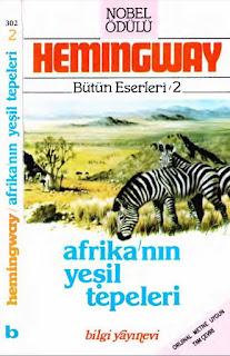 Ernest Hemingway - Afrika'nın Yeşil Tepeleri
