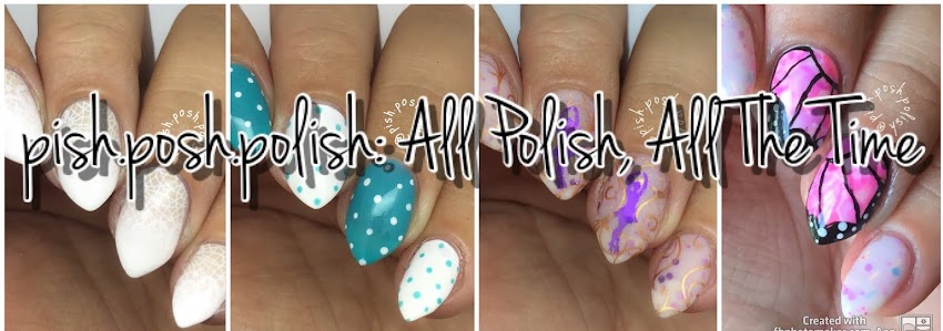 pish.posh.polish: All Polish, All The Time