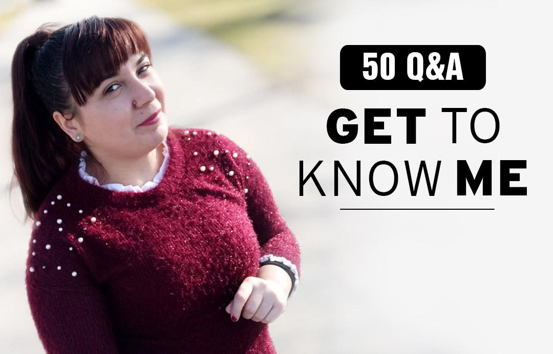 50 Q&A για να με γνωρίσεις καλύτερα