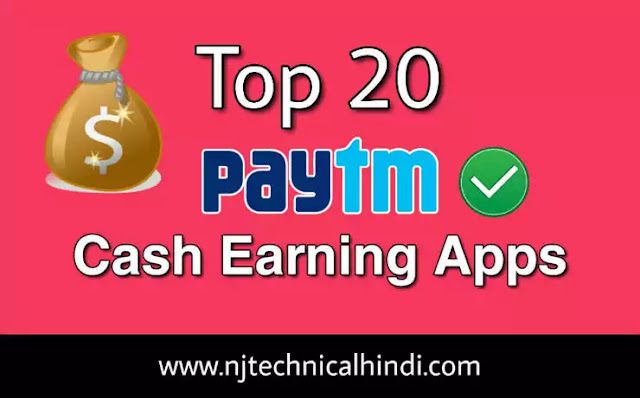 Top 20 paytm earning apps - earn paytm money 2020