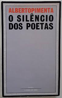 O Silêncio dos Poetas, Alberto Pimenta