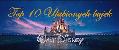http://wymarzona-ksiazka.blogspot.com/2015/08/top-10-ulubionych-bajek-disneya.html