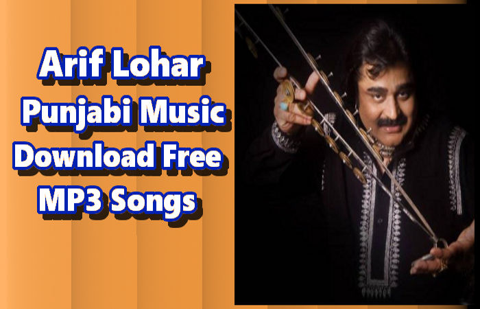 Punjabi Music Download Free MP3 Songs | Arif Lohar