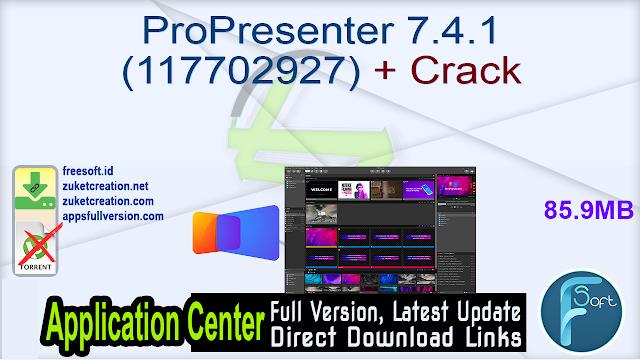 ProPresenter 7.4.1 (117702927) + Crack