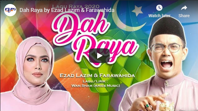 Dah Raya Nyanyian Ezad Lazim dan Farahwahida