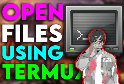 How to Open any File In Termux - 2020