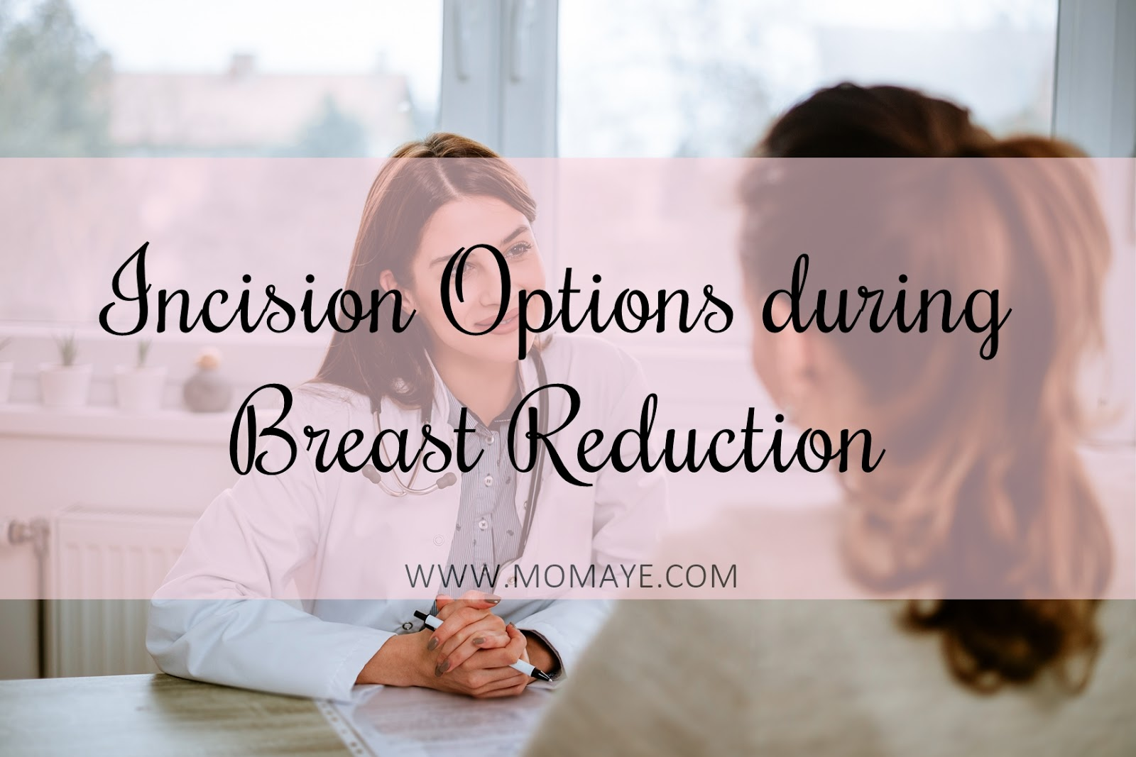 Incision Options During Breast Reduction