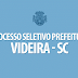 Prefeitura de Videira realiza processo seletivo