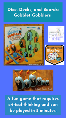 Text: Dice, Decks, and Boards: Gobblet Gobblers; A fun game that requires critical thinking and can be played in 5 minutes. photos of Gobblet Gobblers game box and pieces from game; logo of A Mom's Quest to Teach; Timberdoodle Blog Team logo