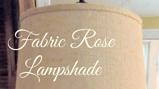 Fabric Rose Lampshade