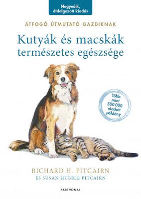 Richard H. Pitcairn & Susan Hubble Pitcairn – Kutyák és macskák természetes egészsége [Átfogó útmutató gazdiknak]  könyves vélemény, könyvkritika, recenzió, könyves blog, könyves kedvcsináló