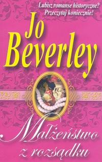 """""""Małżeństwo z rozsądku"""" Jo Beverley"""