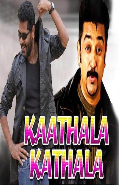 Kaathala Kathala 2017 Full Movie Hindi Dubbed Download