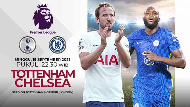 Link Live Streaming Liga Inggris : Tottenham Hotspur vs Chelsea
